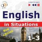 ebook English in Situations. 1-3 - New Edition: A Month in Brighton + Holiday Travels + Business English:  - audiobook