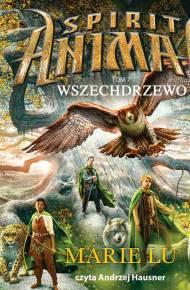 ebook Spirit Animals. Wszechdrzewo - audiobook