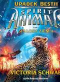 ebook Spirit Animals: Upadek Bestii. Spalona Ziemia - audiobook