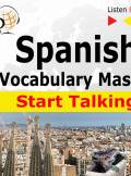 ebook Spanish Vocabulary Master: Start Talking  - audiobook