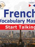 ebook French Vocabulary Master: Start Talking  - audiobook
