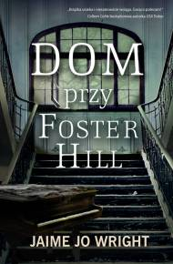 ebook Dom przy Foster Hill