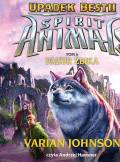 ebook Spirit Animals. Upadek bestii: Pazur żbika - audiobook