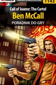ebook Call of Juarez: The Cartel - Ben McCall - poradnik do gry