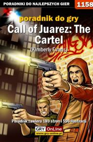 ebook Call of Juarez: The Cartel - Kimberly Evans - poradnik do gry