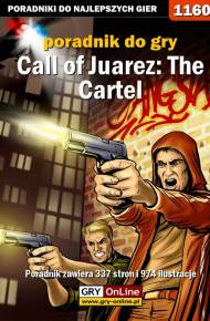 ebook Call of Juarez: The Cartel - poradnik do gry