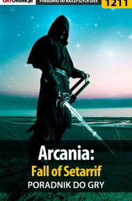 ebook Arcania: Fall of Setarrif - poradnik do gry