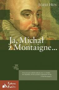 ebook Ja, Michał z Montaigne…