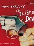 ebook Za blisko domu - audiobook