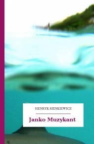 Darmowy Ebook Janko Muzykant Ebook Pdfmobiepub Henryk