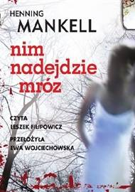 ebook Nim nadejdzie mróz - audiobook