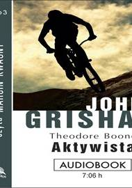 ebook Theodore Boone: Aktywista - audiobook