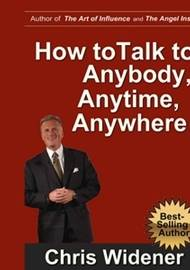 ebook How to Talk to Anybody, Anytime, Anywhere - audiobook