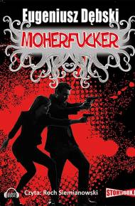 ebook Moherfucker - audiobook