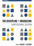 ebook The Discipline of Organizing: Professional Edition