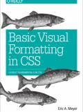 ebook Basic Visual Formatting in CSS. Layout Fundamentals in CSS