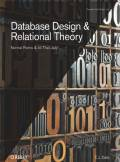 ebook Database Design and Relational Theory. Normal Forms and All That Jazz