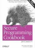 ebook Secure Programming Cookbook for C and C++. Recipes for Cryptography, Authentication, Input Validation & More