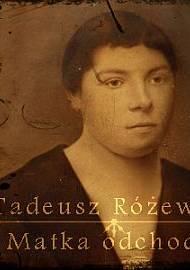 Matka Odchodzi Audiobook Mp3 Tadeusz Różewicz