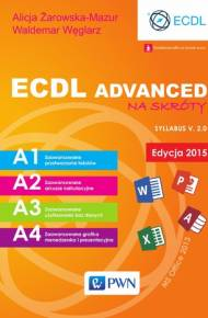 ebook ECDL Advanced na skróty. Edycja 2015. Syllabus v. 2.0