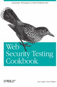 ebook Web Security Testing Cookbook. Systematic Techniques to Find Problems Fast
