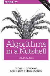 ebook Algorithms in a Nutshell. A Practical Guide. 2nd Edition