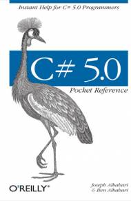ebook C# 5.0 Pocket Reference. Instant Help for C# 5.0 Programmers