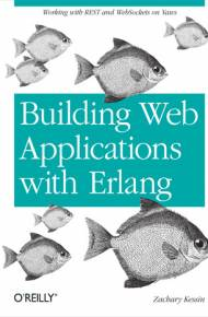 ebook Building Web Applications with Erlang. Working with REST and Web Sockets on Yaws