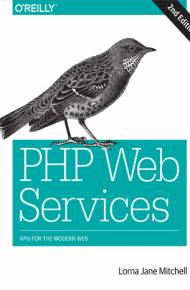 ebook PHP Web Services. APIs for the Modern Web. 2nd Edition