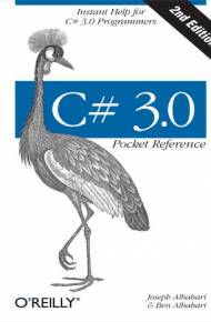 ebook C# 3.0 Pocket Reference. Instant Help for C# 3.0 Programmers. 2nd Edition