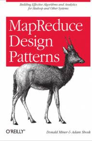 ebook MapReduce Design Patterns. Building Effective Algorithms and Analytics for Hadoop and Other Systems
