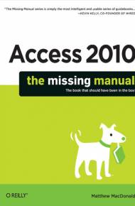ebook Access 2010: The Missing Manual