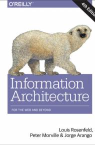 ebook Information Architecture. For the Web and Beyond. 4th Edition