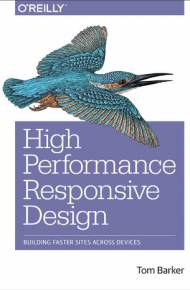 ebook High Performance Responsive Design. Building Faster Sites Across Devices