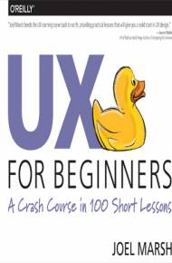 ebook UX for Beginners. A Crash Course in 100 Short Lessons