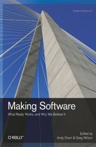 ebook Making Software. What Really Works, and Why We Believe It