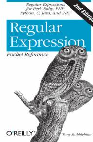 ebook Regular Expression Pocket Reference. Regular Expressions for Perl, Ruby, PHP, Python, C, Java and.NET. 2nd Edition