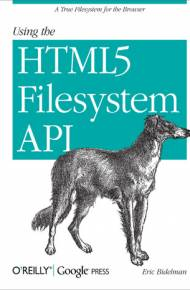 ebook Using the HTML5 Filesystem API