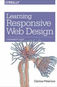 ebook Learning Responsive Web Design. A Beginner's Guide