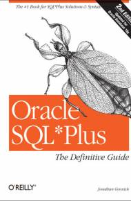 ebook Oracle SQL*Plus: The Definitive Guide. The Definitive Guide. 2nd Edition
