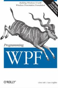 ebook Programming WPF. Building Windows UI with Windows Presentation Foundation. 2nd Edition