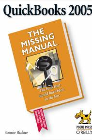 ebook QuickBooks 2005: The Missing Manual. The Missing Manual