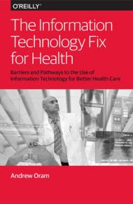 ebook The Information Technology Fix for Health