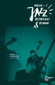 ebook Polish Jazz Recordings & Beyond