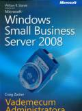 ebook Microsoft Windows Small Business Server 2008 Vademecum Administratora