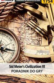 ebook Sid Meier's Civilization VI - poradnik do gry