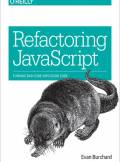ebook Refactoring JavaScript. Turning Bad Code Into Good Code