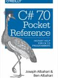 ebook C# 7.0 Pocket Reference. Instant Help for C# 7.0 Programmers