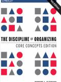 ebook The Discipline of Organizing: Core Concepts Edition. 4th Edition