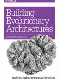 ebook Building Evolutionary Architectures. Support Constant Change